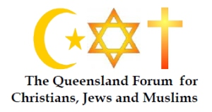 Queenland forum for Christians Jews and Muslims