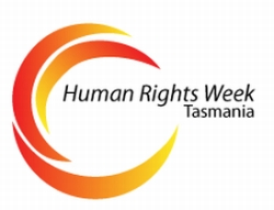 Human Rights Week, Tasmania