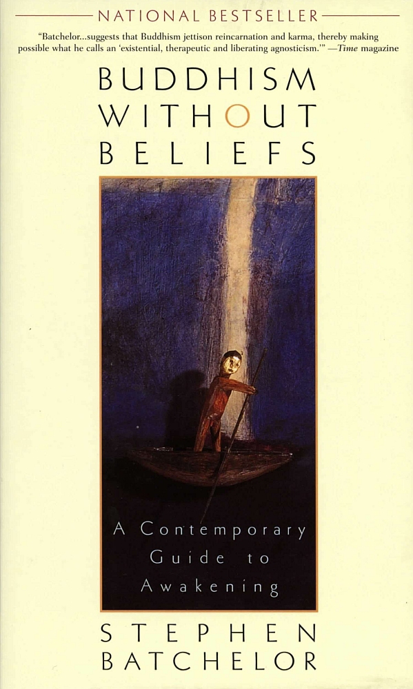 Book Cover: Buddhism without Beliefs: A Contemporary Guide to Awakening