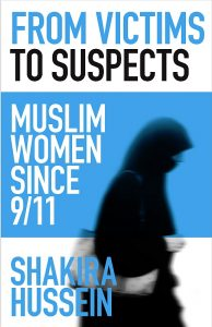 Book Cover, from Victims to Suspects - Muslim Women after 9/11