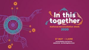 National Reconciliation Week  - in this together