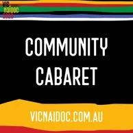 Naidoc Week Community Cabaret