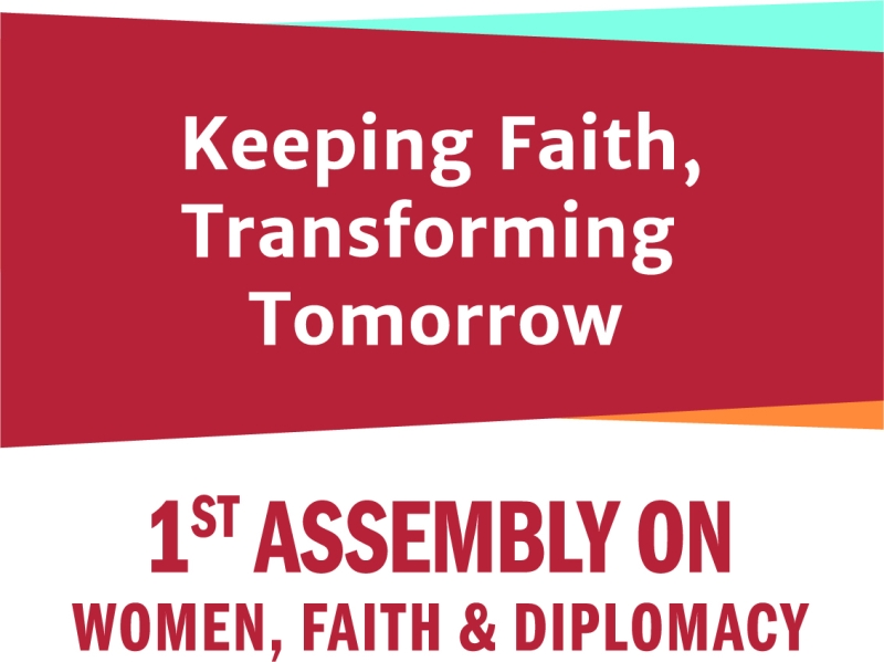 1st Assembly on Women Faith and Diplomacy