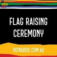 Naidoc Week Flag Raising Ceremony