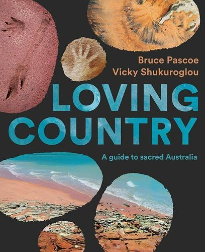 In Conversation: Loving Country: A Guide to Sacred Australia