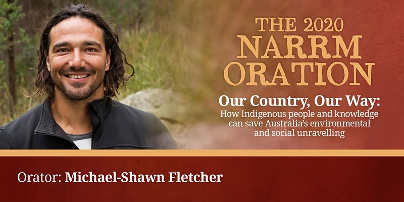 2020 Narrm Oration - by Associate Professor Michael-Shawn Fletcher
