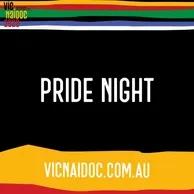 NAIDOC Week  Pride Night