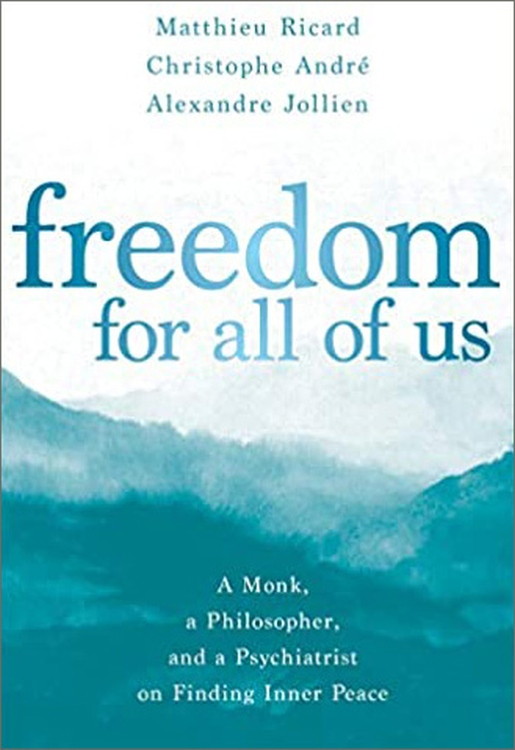 Book Cover:Freedom for All of Us: A Monk, a Philosopher, and a Psychiatrist on Finding Inner Peace