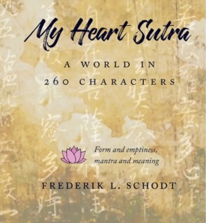 Book Cover: My Heart Sutra: A World in 260 Characters