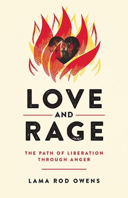 Book Cover: Love and Rage: The Path of Liberation through Anger