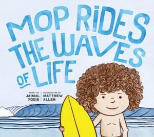 Book Cover: Mop Rides the Waves of Life