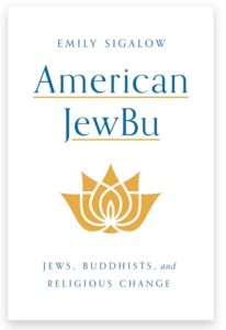 Book Cover - American JewBu: Jews, Buddhists, and Religious Change